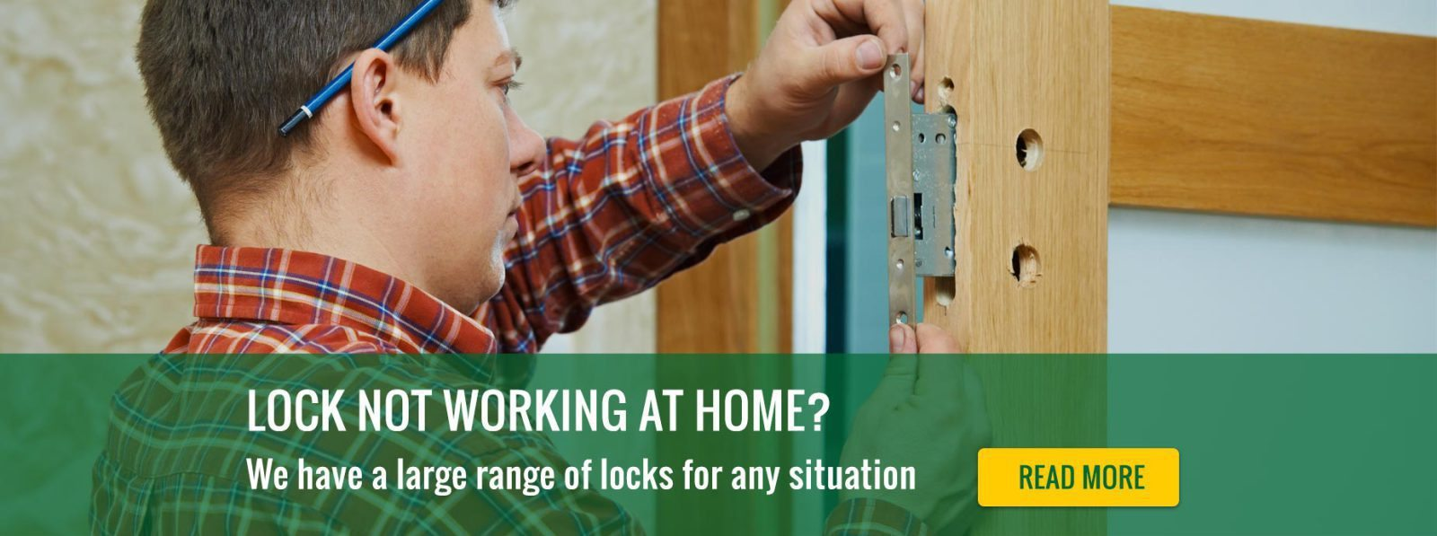 Locks not working at home?